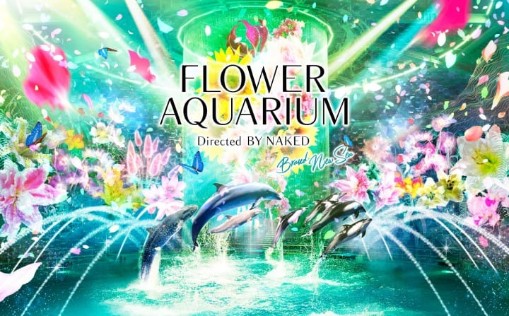 Maxell AQUA PARK Shinagawa FLOWER AQUARIUM By NAKED - Brand New Sea