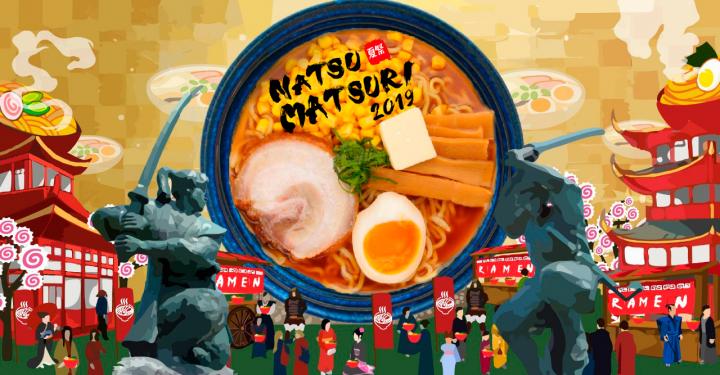 NATSU MATSURI : Ramen Festival 2019