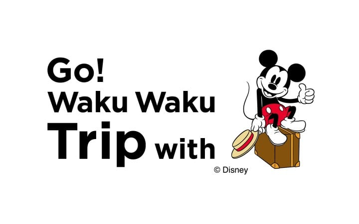GO Wakku WakkuTrip with Mickey